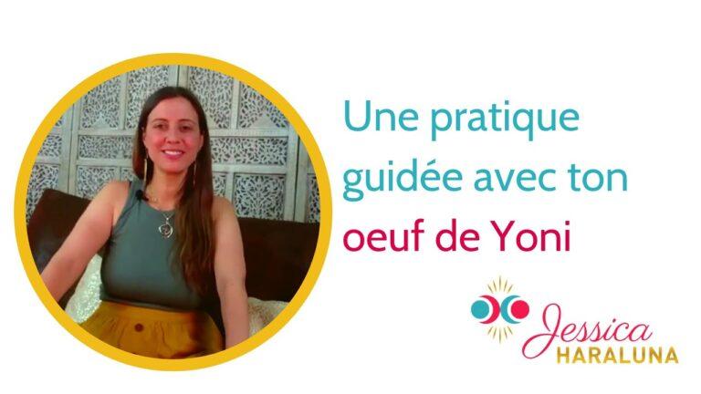 Découvre cette pratique guidée avec ton œuf de Yoni, ton œuf de Jade.|Jessica Haraluna