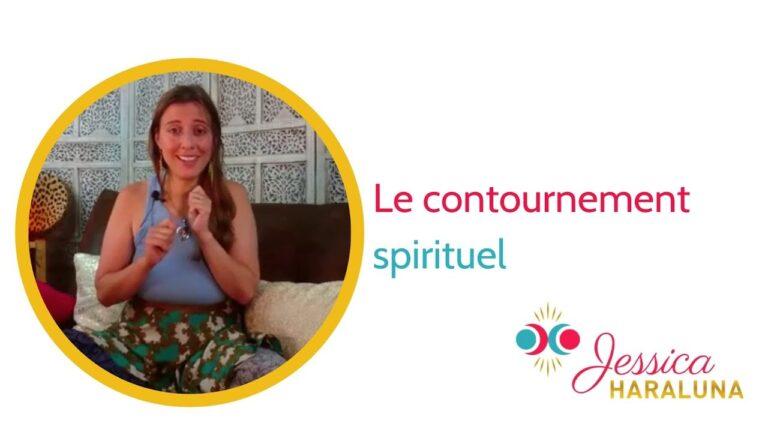 Quels sont les dangers du contournement spirituel ?| Jessica Haraluna