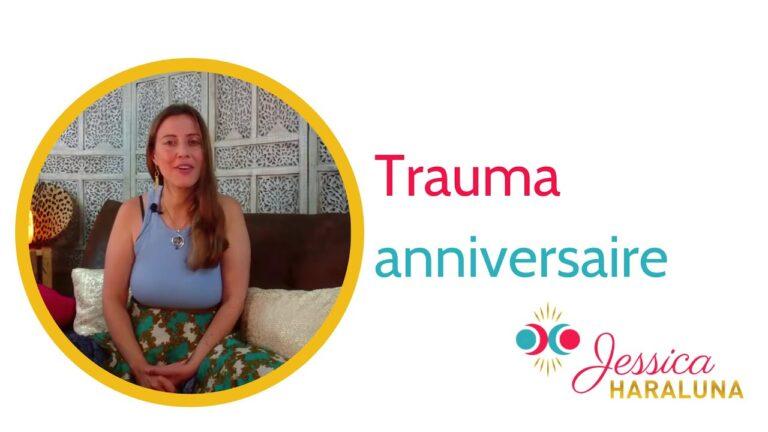Qu'est-ce que le trauma anniversaire et ses troubles?|Jessica Haraluna