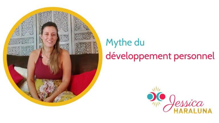 Les mythes du développement personnel Jessica Haraluna