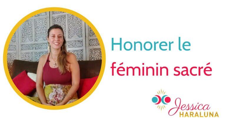 Honorer le féminin sacré|Jessica Haraluna